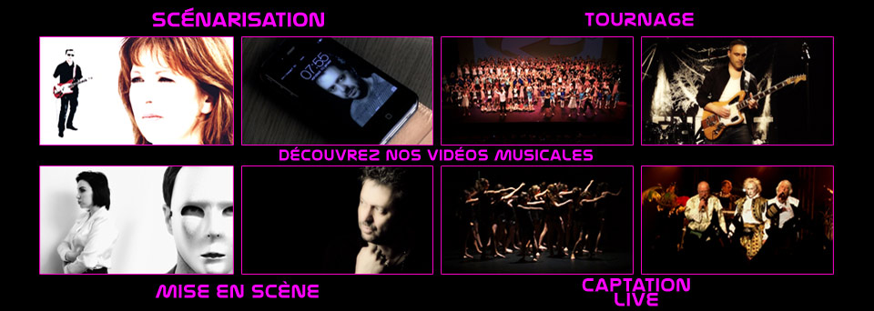 realisations videos musiques